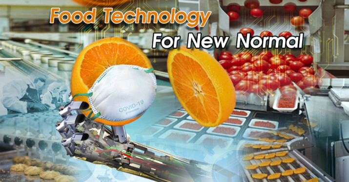 FOOD TECHNOLOGY FOR NEW NORMAL